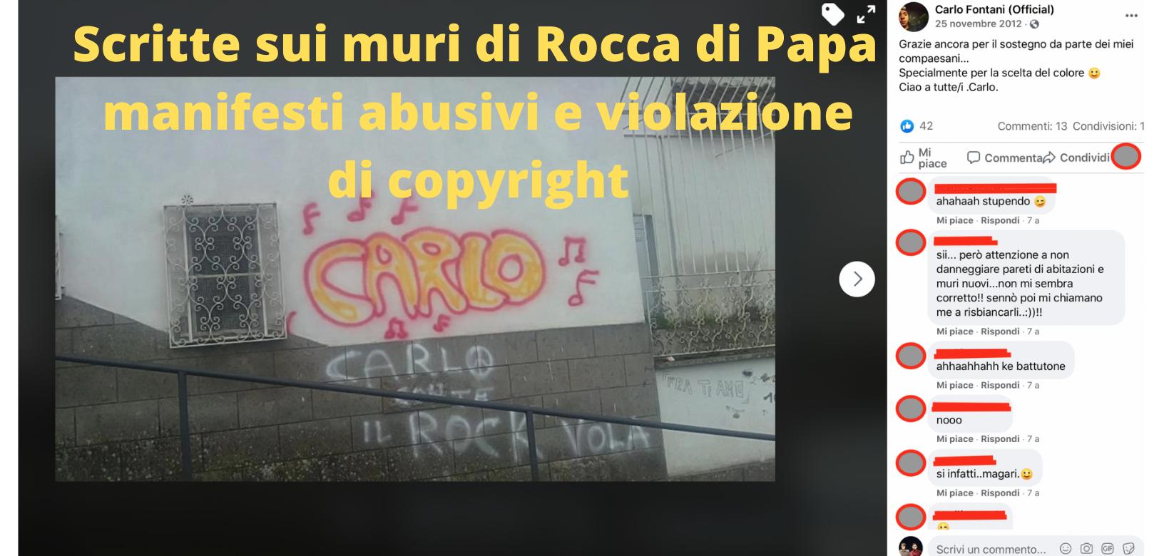 Scritte sui muri di Rocca di Papa manifesti abusivi e violazione di copyright